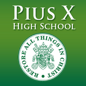 Pius X High School